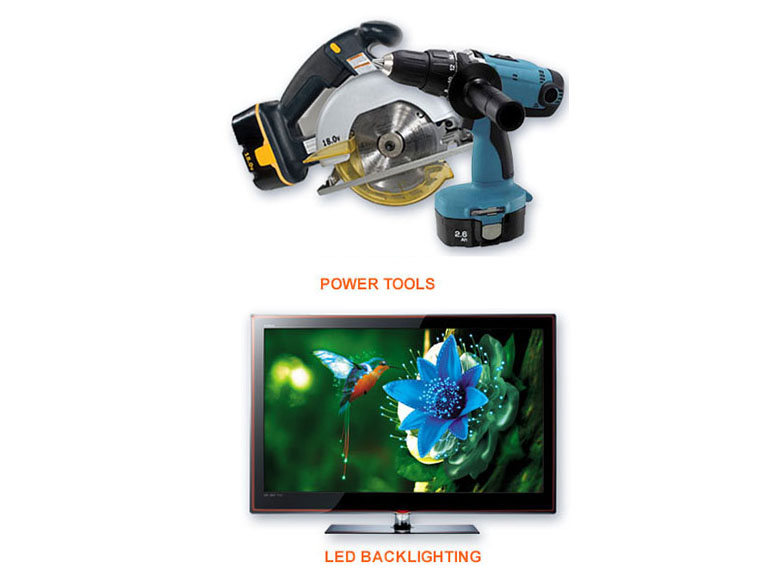 Tablets/Smartphones - Power Tools - LED Genreal Lighting - LED Backlighting graphics